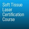 Soft Tissue Laser Certification Course